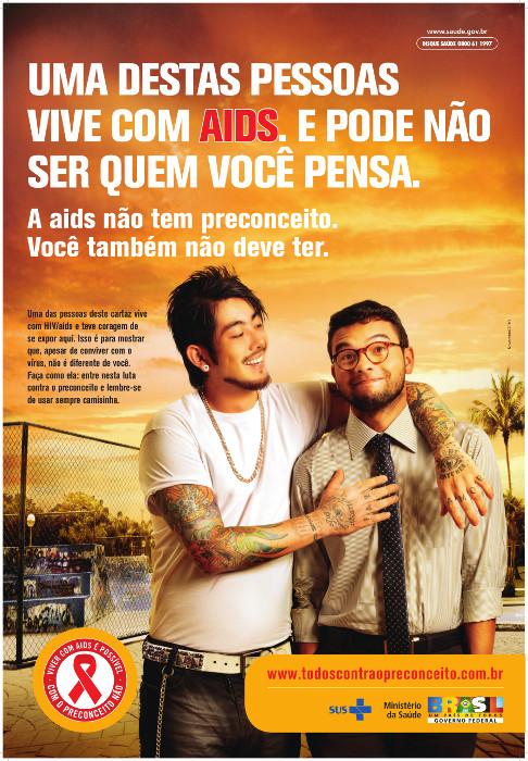 A campanha de 2010 do Dia Mundial de Luta contra a Aids reforçou a importância de acabar-se com preconceitos.