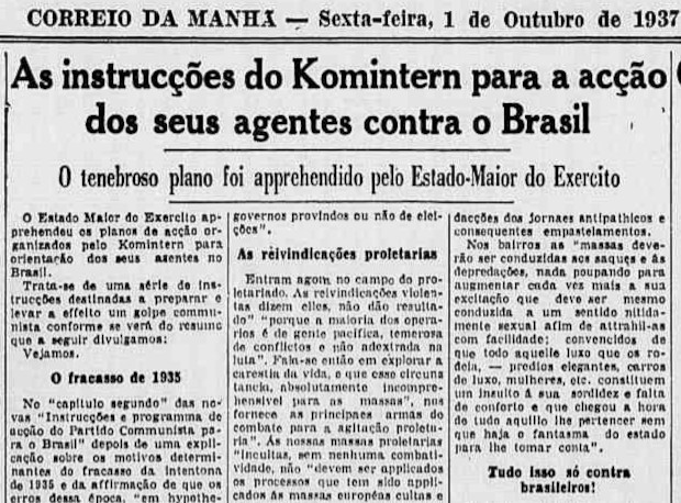 O Plano Cohen foi notícia nos jornais após a sua divulgação pelo governo, que alarmou sobre o perigo de uma possível tomada de poder pelos comunistas.