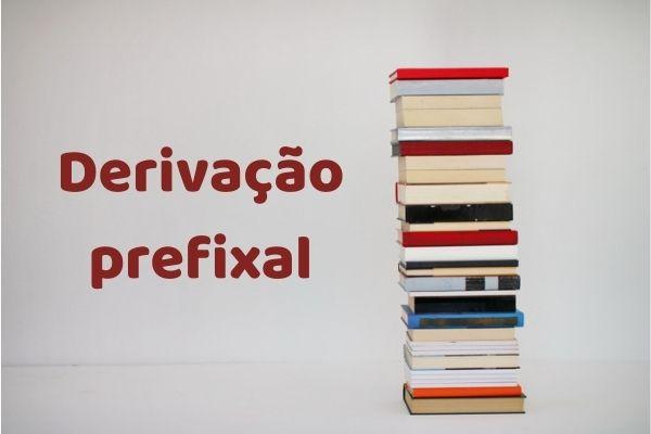Na derivação prefixal, os prefixos acrescentados ao radical originam novas palavras.