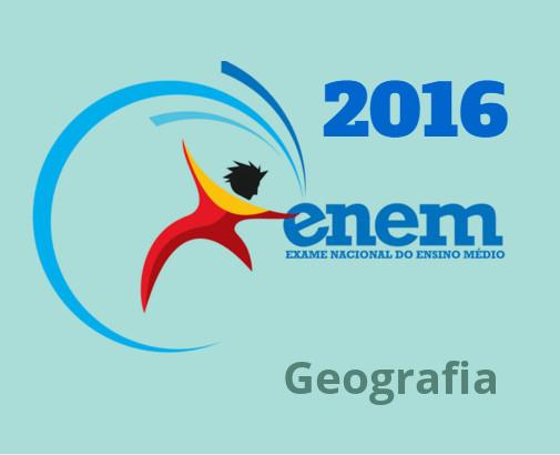 Algumas questões de Geografia do Enem 2016 foram verdadeiros desafios de análise, interpretação e conhecimento.