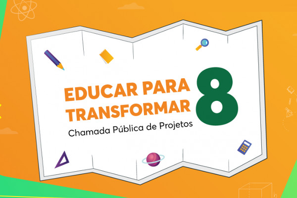 8ª edição do Educar para Transformar