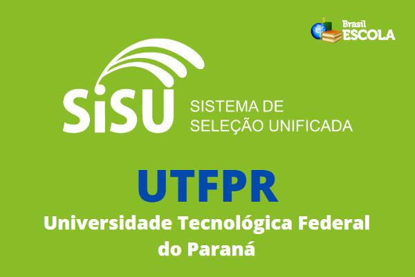 Para concorrer às vagas oferecidas pela UTFPR o candidato precisa se inscrever no SiSU