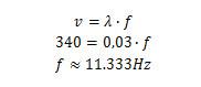 Cálculo de frequência de onda sonora com velocidade de 340 m/s.