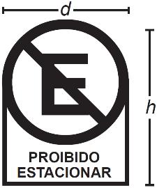 """Representação de placa de sinalização de """"É proibido estacionar"""" com marcação do diâmetro e altura"""