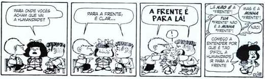 As tirinhas de Mafalda são frequentemente utilizadas em provas de concursos e vestibulares