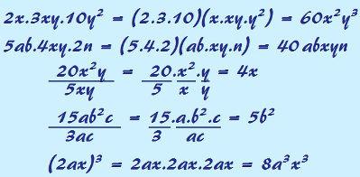 Para realizar as operações de multiplicação, divisão e potenciação de monômios, não é necessário que os monômios sejam semelhantes
