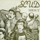 Capa do disco Shout, da banda Scud